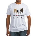 Nothin' Butt Bull Terriers Fitted T-Shirt