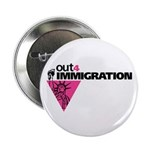 """Out4Immigration 2.25"""" Button (100 pack)"""