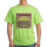 The Ultimate Sacrifice Green T-Shirt