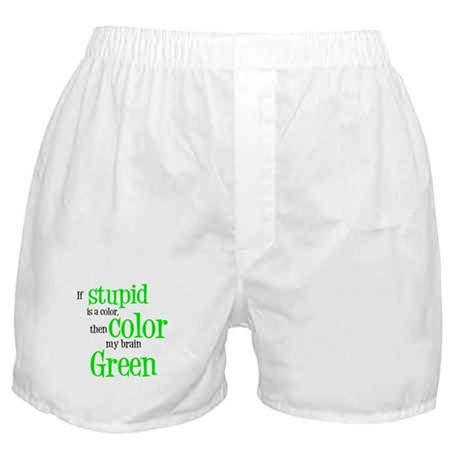 Color my stupid brain... Boxer Shorts