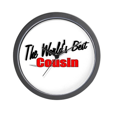 """The World's Best Cousin"" Wall Clock"