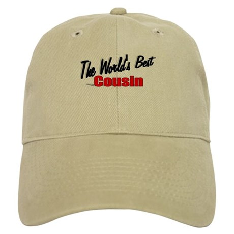 """The World's Best Cousin"" Cap"