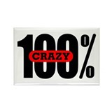 100 Percent Crazy Rectangle Magnet (100 pack)
