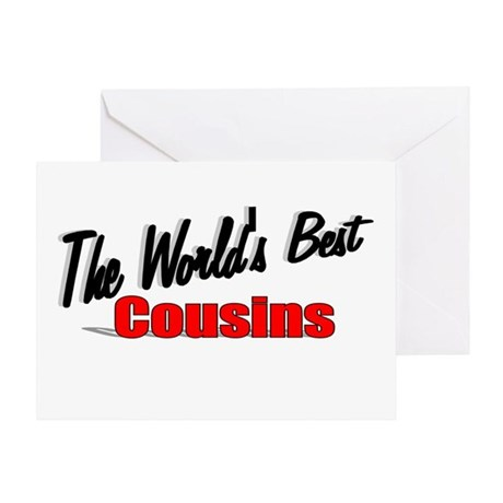 """The World's Best Cousins"" Greeting Card"