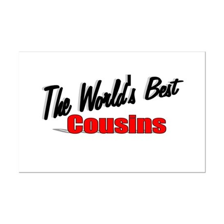 """The World's Best Cousins"" Mini Poster Print"