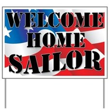 Welcome Home Sailor Yard Sign