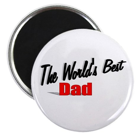 """The World's Best Dad"" Magnet"