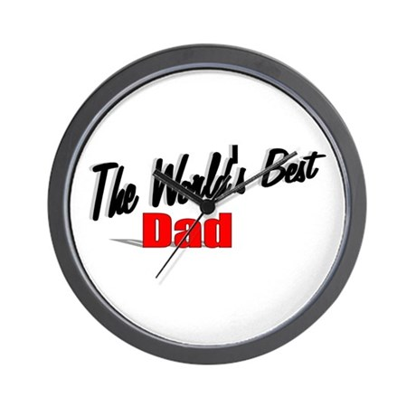 """The World's Best Dad"" Wall Clock"