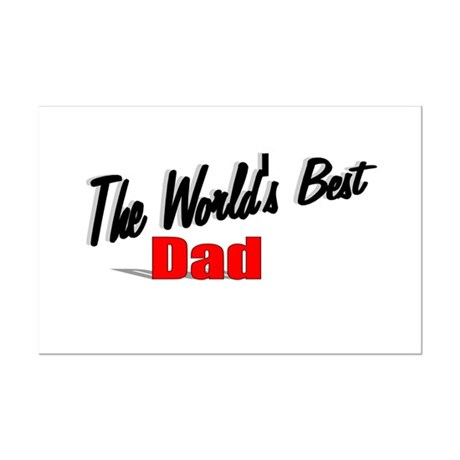 """The World's Best Dad"" Mini Poster Print"