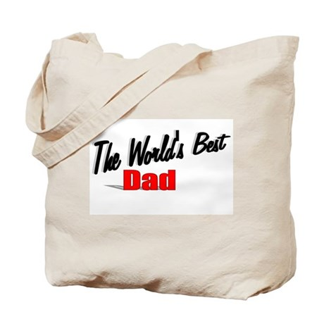 """The World's Best Dad"" Tote Bag"
