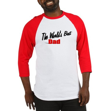 """The World's Best Dad"" Baseball Jersey"