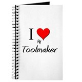 I Love My Toolmaker Journal
