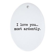 Most Ardently - Mr. Darcy Oval Ornament