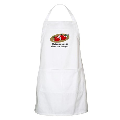 Christmas may be late BBQ Apron