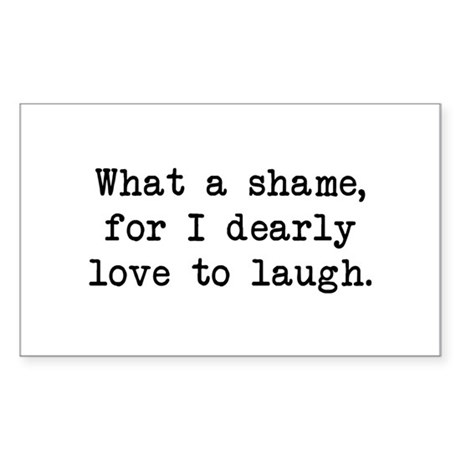 Dearly Love to Laugh Rectangle Sticker
