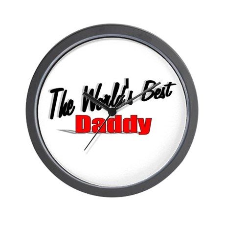 """The World's Best Daddy"" Wall Clock"