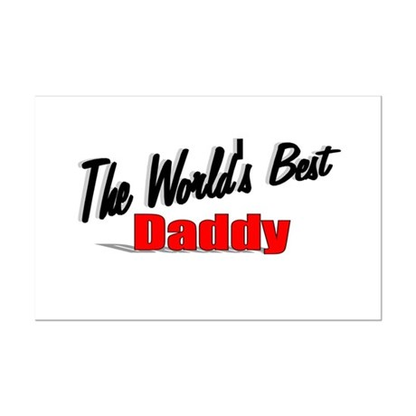"""The World's Best Daddy"" Mini Poster Print"