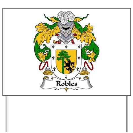 Robles Yard Sign
