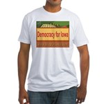 DEMOCRACY FOR IOWA Fitted T-Shirt