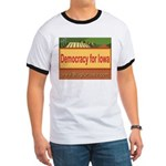 DEMOCRACY FOR IOWA Ringer T