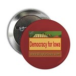 DEMOCRACY FOR IOWA Button