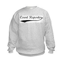 Court Reporter (vintage) Sweatshirt