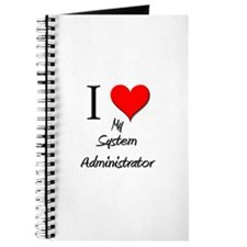 I Love My System Administrator Journal
