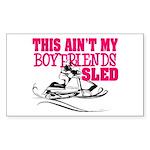This ain't my boyfriends sled Sticker (Rectangular