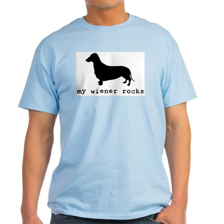 My Wiener Rocks Light T-Shirt