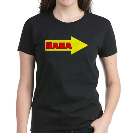 Baka Right Women's Dark T-Shirt