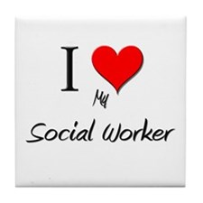 I Love My Social Worker Tile Coaster