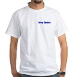 Jerry Carnes T-Shirt