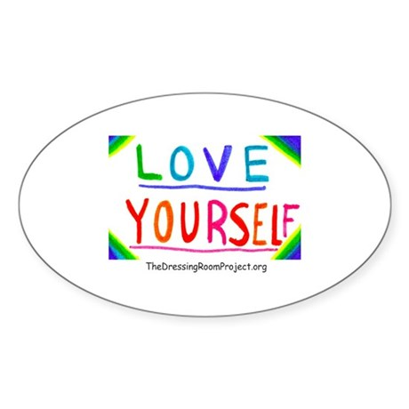 """Love Yourself"" Oval Sticker"