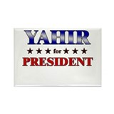 YAHIR for president Rectangle Magnet