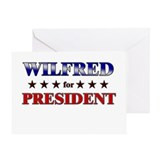 WILFRED for president Greeting Card