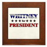 WHITNEY for president Framed Tile