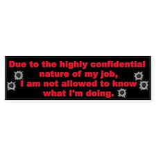 Confidential Job Bumper Bumper Sticker