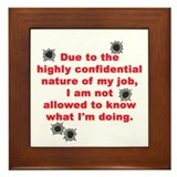 Confidential Job Framed Tile