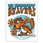 Slippery Beaver Small Poster