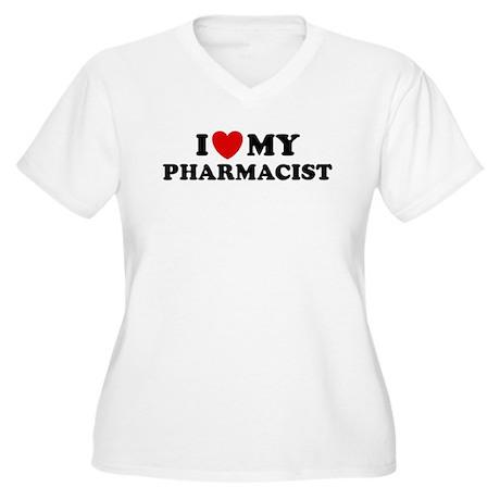 I Love My Pharmacist Women's Plus Size V-Neck T-Sh