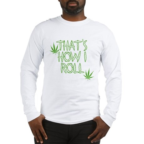 That's How I Roll (Vintage) Long Sleeve T-Shirt