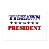 TYSHAWN for president Postcards (Package of 8)
