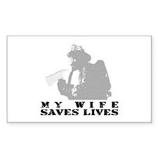 Firefighter Wife Saves Lives Rectangle Decal