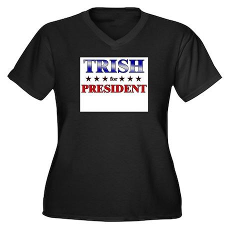 TRISH for president Women's Plus Size V-Neck Dark