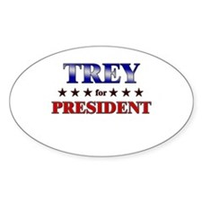 TREY for president Oval Decal