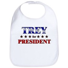TREY for president Bib