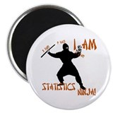 I Am Statistics Ninja! magnet