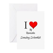 I Love My Remote Sensing Scientist Greeting Cards