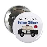 "My Aunt's A Police Officer 2.25"" Button (100 pack)"