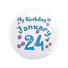 "January 24th Birthday 3.5"" Button"